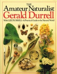Даррелл The Amateur Naturalist