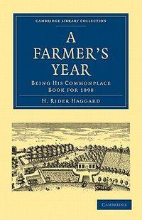Haggard A Farmer's Year