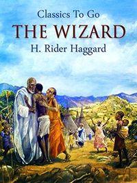 Haggard The Wizard