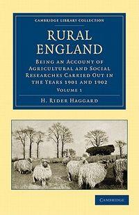 Haggard Rural England Volume I