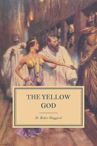 Haggard The Yellow God