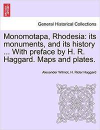 Wilmot Monomotapa Rhodesia